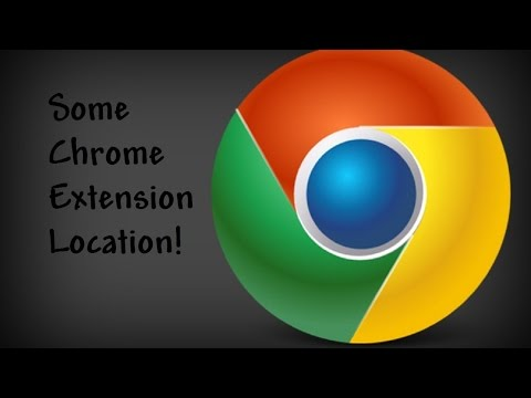 Some Chrome Extensions Locations