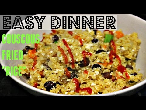 EASY COUSCOUS FRIED