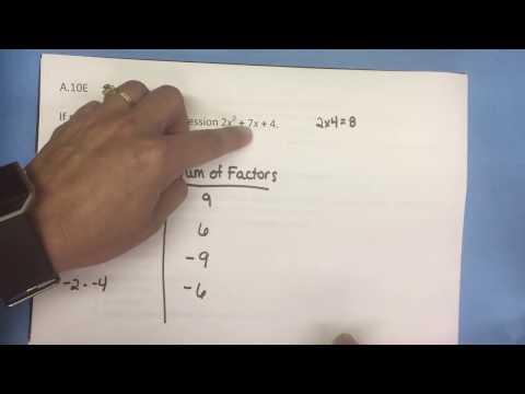 A.10E Factoring Trinomials (Non-factorable)