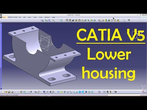 Lower housing for Biginners | CATIA V5 Tutorial Part Design | Engineer AutoCAD