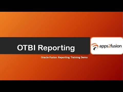 OTBI Reporting in Oracle Fusion Cloud Financials