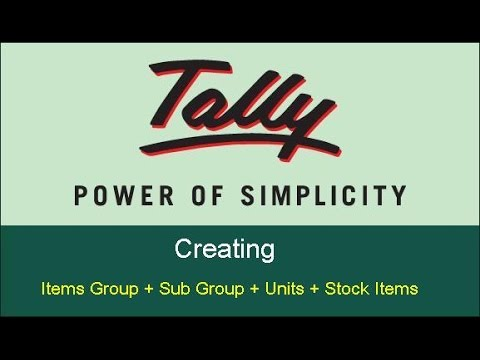 Tally  -  tutorial for creating Items Group ,  subgroup, units,  items in Tally ERP9