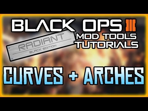 BLACK OPS 3 MOD TOOLS - TUTORIAL 4 - HOW TO CREATE SIMPLE ARCHES AND TUNNELS(PATCH TUTORIALS  BASIC)
