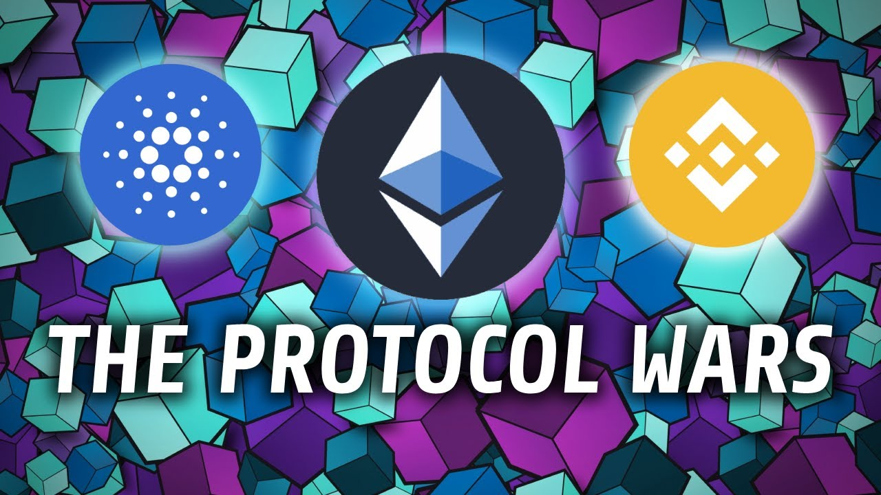 The Protocol Wars | Ethereum, Cardano and Binance