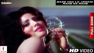 Maze Uda Lo Jawani Rahe Na Rahe   Salaakhen   Full Song HD   Shashi Kapoor, Sulakshana Pandit