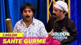 Güldür Güldür Show 7.Bölüm - Sahte Gurme