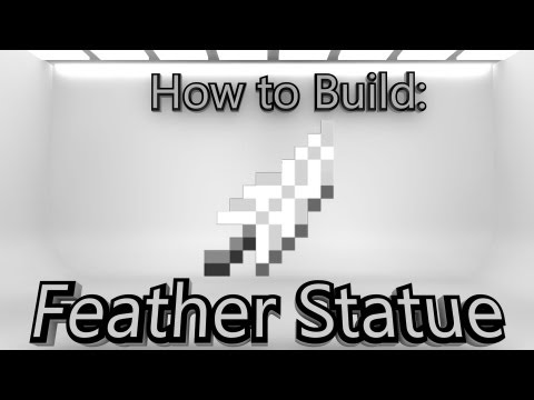 Minecraft: How To Make A Feather Statue