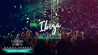 Daddy Yankee - Ibiza (La Gira Dura 2018)