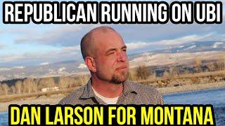 Dan Larson is Running for US Senate on Andrew Yang's UBI as a Republican