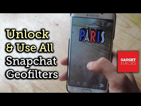 Unlock All Geofilters from Around the World on Snapchat - Android [How-To]