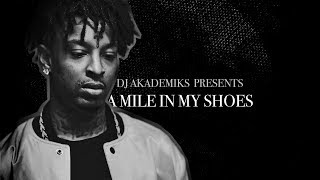 A Mile In My Shoes: 21 Savage (Episode 1)