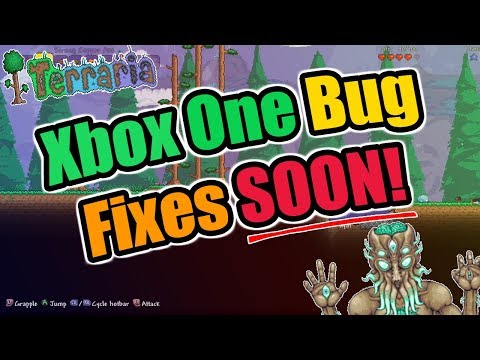 Terraria Xbox One Bugs And Glitches  Fixes COMING SOON! - FINALLY Terraria Is Back!!
