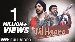 "DIL HAARA"" | Sanket Sane, Poojan Kohli | New Songs 2017 | Latest Hindi Video Songs"