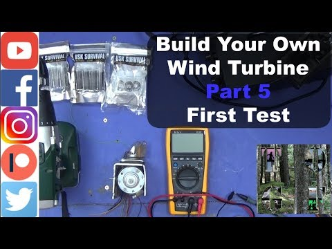 Build Your Own Wind Turbine Part 5 First Test