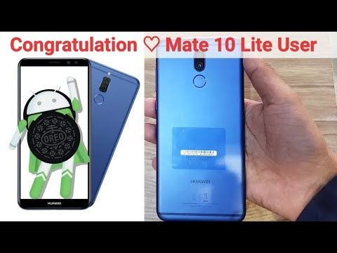 Congratulation Mate 10 Lite  users |  finally launch 8.0 oreo update