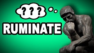 Learn English Words: RUMINATE - Meaning, Vocabulary Building with Pictures and Examples