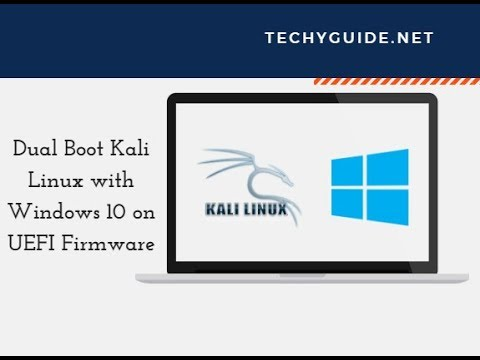 Dual Boot Kali Linux with Windows 10 in UEFI Mode