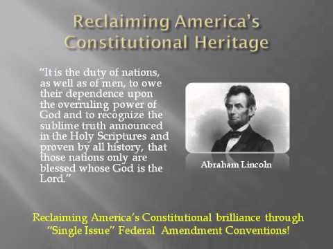 Reclaiming Restoring America - Single Issue Amendment Conventions - Article V - State Legislatures