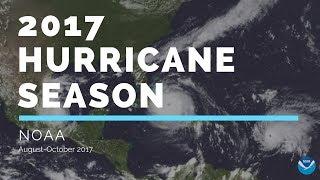 2017 Hurricane Season August-October - Captured by NOAA