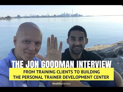 How Jon Goodman Went From Training Clients to Building the Personal Trainer Development Center