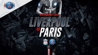 TRAILER : LIVERPOOL vs PARIS SAINT-GERMAIN