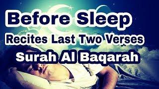 Before Sleep Recites Last Two Ayat Of Surah Al Baqarah