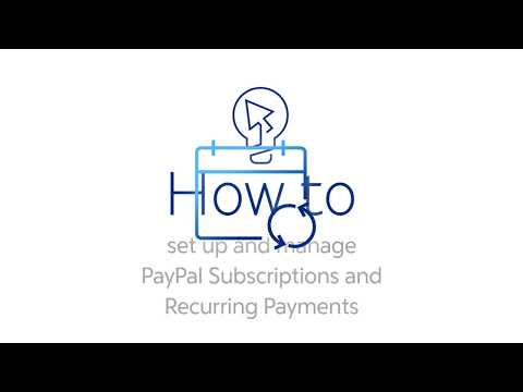 How to set up and manage PayPal Subscriptions and Recurring Payments