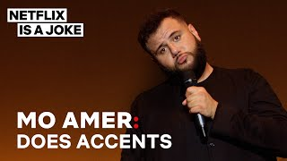 Mo Amer Does His Best Accent Impressions | Netflix Is A Joke