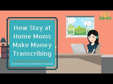 How Stay at Home Moms Make Money Online Transcribing