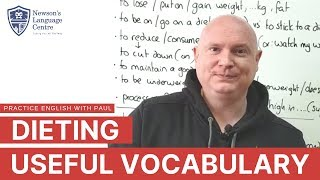 Dieting: Useful Vocabulary - Practice English With Paul