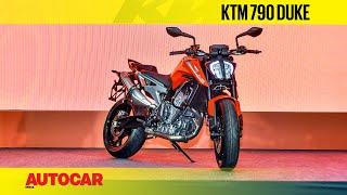 KTM 790 Duke  | First Look & Walkaround  | Autocar India