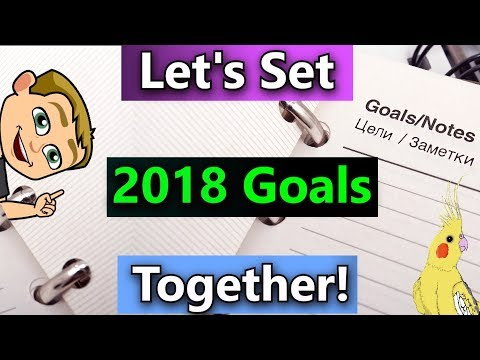 Proven Goal Setting Process  • Let's Set Goals Together! (2018 Goal Setting Tips)
