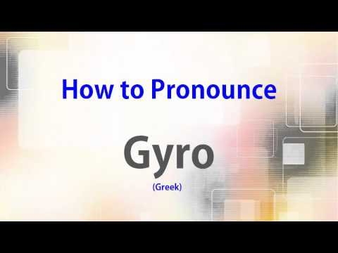 How To Pronounce Gyro