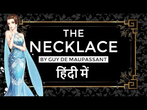 English Short Story - The Necklace by Guy de Maupassant  - Stories Explained in Hindi for exams