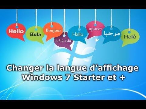 Changer la langue Windows 7 starter et +