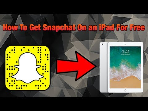 How to Get Snapchat on an iPAD For Free