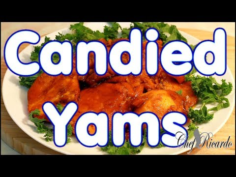 How To Make Candied Sweet Potatoes:Thanks Giving Day | Recipes By Chef Ricardo