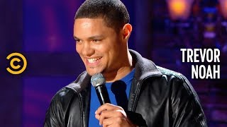 Stand-Up Comedy Is A Lot Like Sex - Trevor Noah