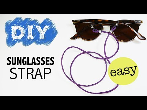 DIY Sunglasses Strap - How to make an easy sunglasses neck cord holder
