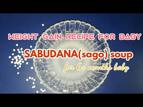 Sabudana(साबूदाना ) Baby Food Recipe| Weight gain food for babies
