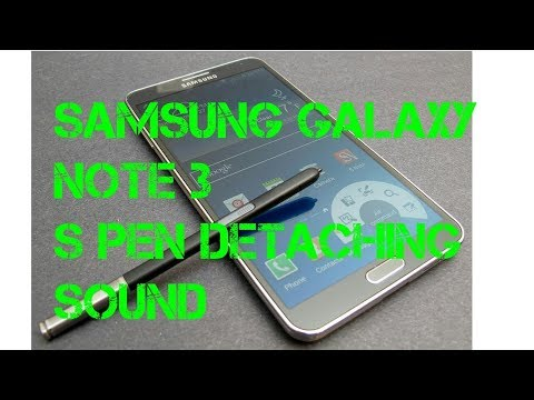 ⚠How to change s pen detaching sound in samsung galaxy note 3⚠