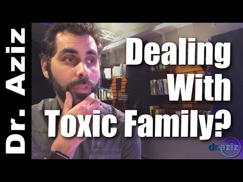 How To Deal With A Toxic Family? - Q&A with Dr. Aziz, Confidence Coach