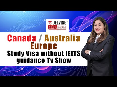 Canada/ Australia/ Europe Study Visa without IELTS guidance Tv Show