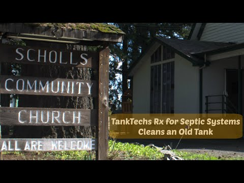 Septic Tank Cleaned at Central Oregon Church - No Pumping