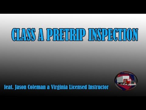 Entire Class A Pre-trip In-depth feat. Instructor J.Coleman - MUST SEE!!!