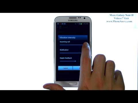 Samsung Galaxy Note II - How Do I Edit Vibration Intensity