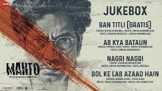 Manto - Full Movie Audio Jukebox | Nawazuddin Siddiqui | Sneha Khanwalkar