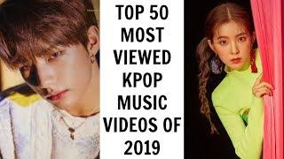 [TOP 50] MOST VIEWED KPOP MUSIC VIDEOS OF 2019   July (Week 1)