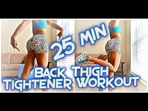25Min: Back Thigh Tightener Workout (HAMSTRINGS) FULL LENGTH WORKOUT!