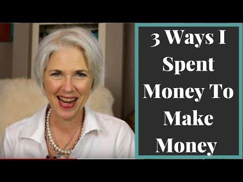 3 Ways I Spent Money to Make Money